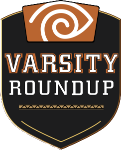 Watch Varsity Roundup at 8 p.m. on Wednesdays on Channel 354 in Los Angeles and on Channel 825 in San Diego.